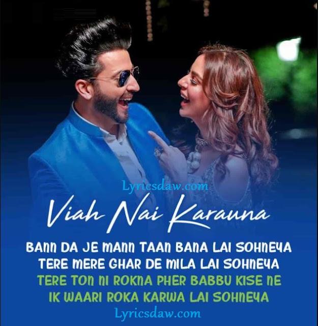 Viah Nai Karauna Song Lyrics Asees Kaur