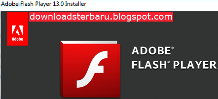 Flash Player Terbaru Offline 2014