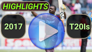 2017 T20I Cricket Matches Highlights Videos