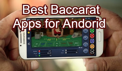 Best Baccarat Apps for Android