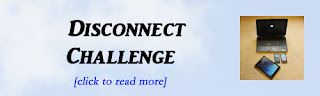 http://mindbodythoughts.blogspot.com/2015/08/take-disconnect-challenge.html