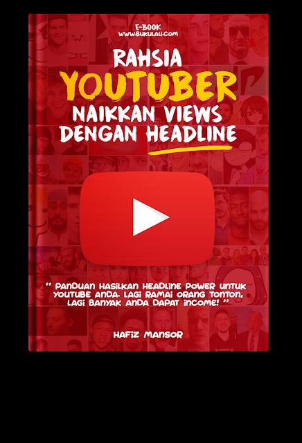 Rahsia Youtuber Naikkan Views Dengan Headline Memukau