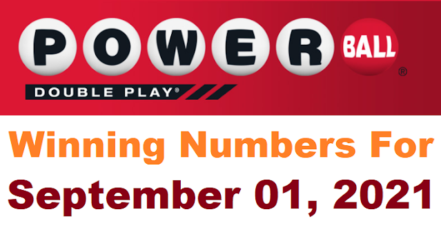 PowerBall Double Play Winning Numbers for September 01, 2021