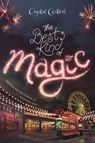 "Book Review: ""The Best Kind Of Magic"" by Crystal Cestari"