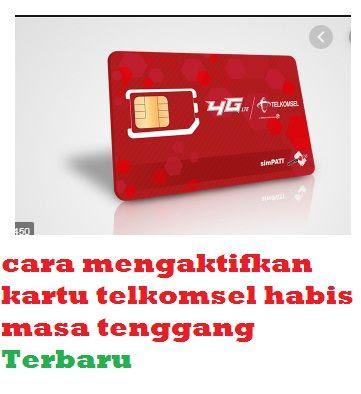 Cara registrasi kartu telkomsel melalui sms. cara mengaktifkan kembali kartu telkomsel habis masa ...