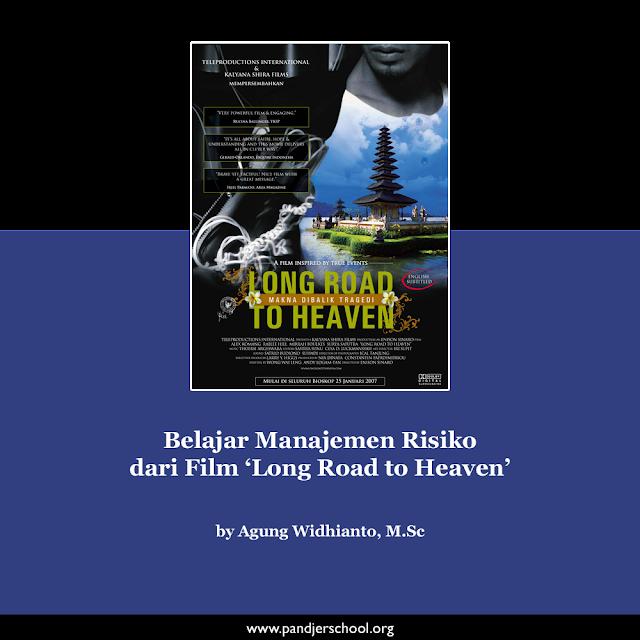 Belajar Manajemen Risiko dari Film 'Long Road to Heaven'