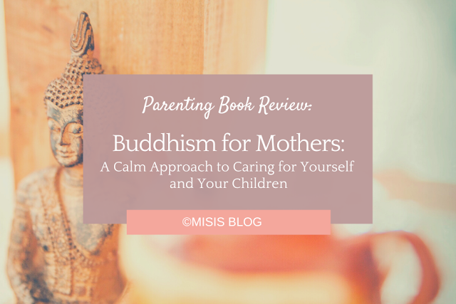 Parenting Book Review: Buddhism for Mothers