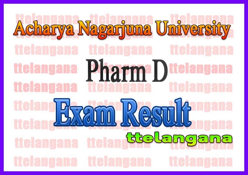 Acharya Nagarjuna University ANU Pharm D 3rd 4th 5th Year Regular Results