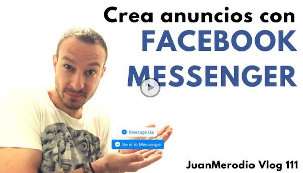 Cómo crear anuncios con Facebook Messenger