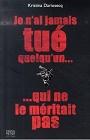 http://www.jeanclaudedreyfus.net/ecriture-jean-claude-dreyfus_je-n-ai-jamais-tue-quelqu-un-qui-ne-le-meritait-pas_liste.html?PHPSESSID=63efce74183145fe9a80bde69b3ca708