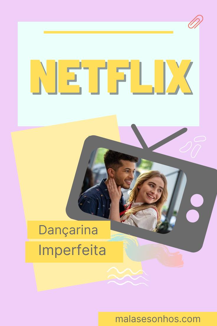NETFLIX: Dançarina Imperfeita