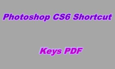 Photoshop CS6 Shortcut Keys PDF