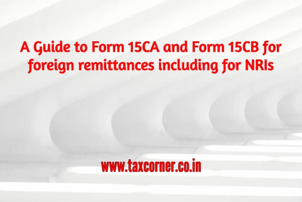 a-guide-to-form-15ca-and-form-15cb-for-foreign-remittances-including-for-nris