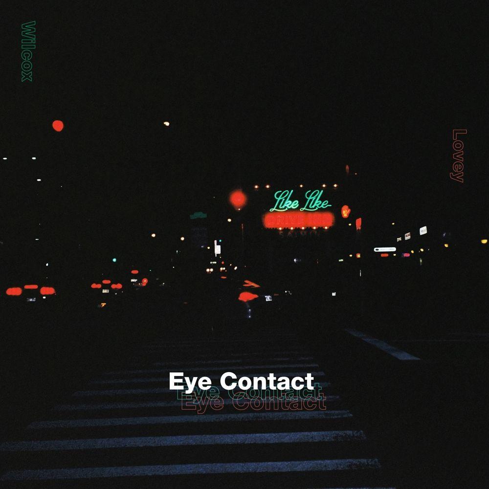 Wilcox – Eye Contact (Feat. 러비) – Single