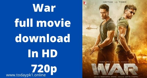 War New full Movie Download In HD 720p 2020