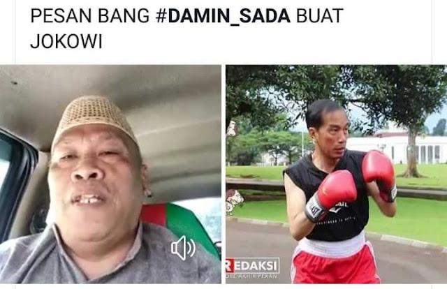Damin Sada: Omongan Jokowi Sekelas Preman Pasar, Kalau Ada Kerusuhan Jokowi Yang Paling Bertanggungjawab