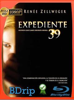 Caso 39 (Case 39) (2009) BDRIP1080pLatino [GoogleDrive] SilvestreHD