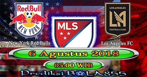 Prediksi Bola855 New York Red Bulls vs Los Angeles FC 6 Agustus 2018