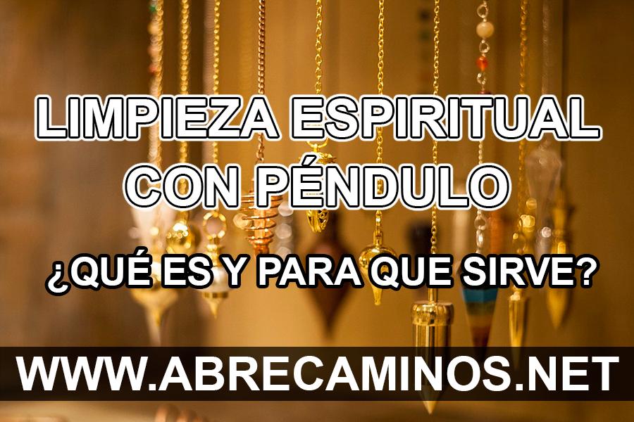 Limpieza Espiritual con Péndulo ¿Que es y para que sirve?