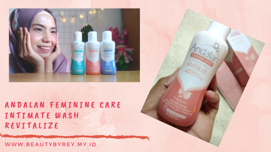 Review Andalan Feminine Care Intimate Wash Revitalize