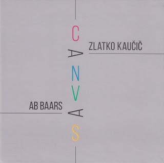 Ab Baars, Zlatko Kaučič, Canvas