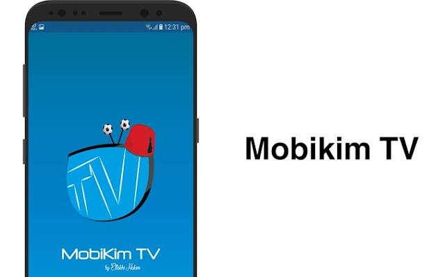 تحميل تطبيق Mobikim TV لمشاهدة المباريات بث مباشر مجانا للأندرويد