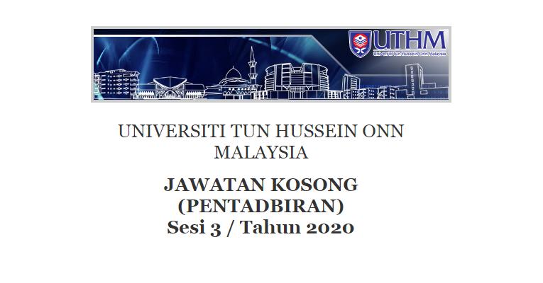 Kekosongan Terkini di Universiti Tun Hussein Onn Malaysia (UTHM)