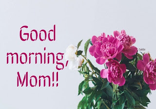 Good Morning Mom Quotes - Full Form Of Mother