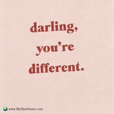 Darling, you're different #InspirationalQuotes #MotivationalQuotes #PositiveQuotes #Quotes #thoughts