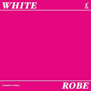 Alastair White: ROBE: a fashion-opera - Ben Smith, Clara Kanter, Jenni Hogan, Kelly Poukens, Rosie Middleton, Sarah Parkin - metier