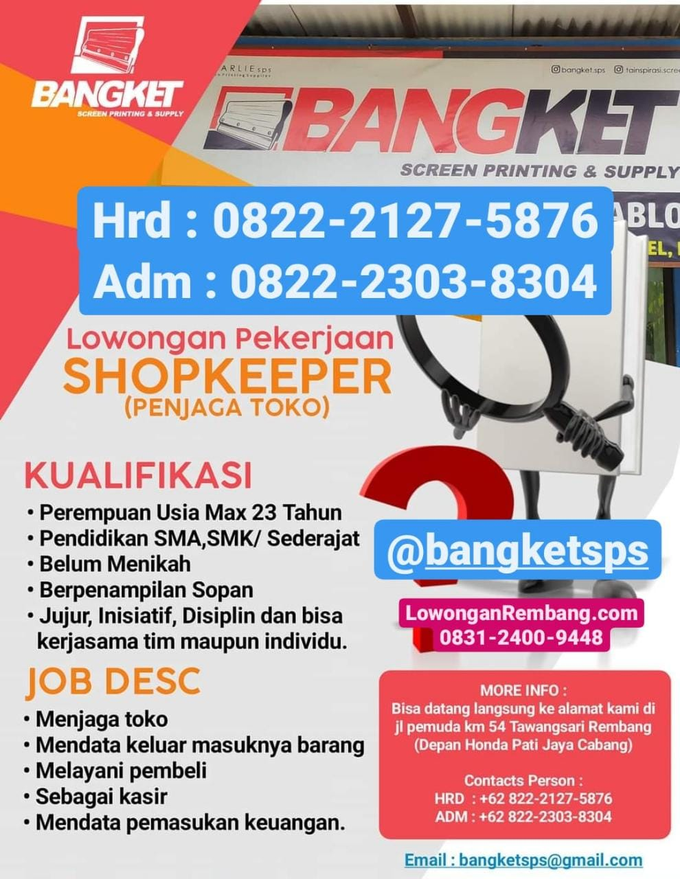 Lowongan Kerja Shopkeeper (Penjaga Toko) Bangket Sreen Printing And Supply Rembang