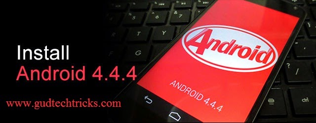 android 4.4.4 kitkat updates