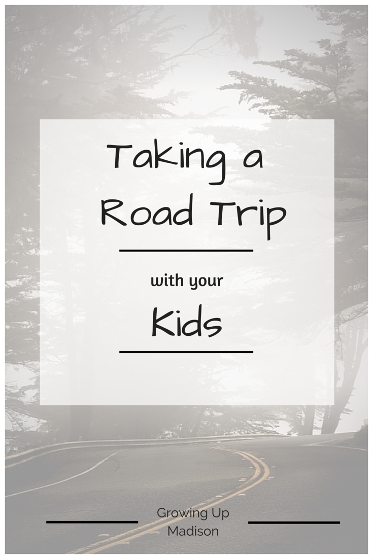 Taking Road Trip with Kids