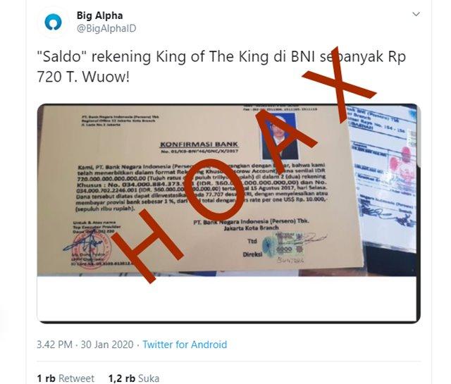 Fakta King of The King Punya Saldo di BNI Rp 720 Triliun Ternyata HOAX-TwitterBigAlphaID