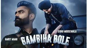 Bambiha Bole Song Lyrics - Sidhu Moose Wala & Amrit Maan