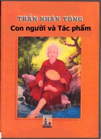 Trần Nhân Tông - Con Người Và Tác Phẩm - Lê Mạnh Thát
