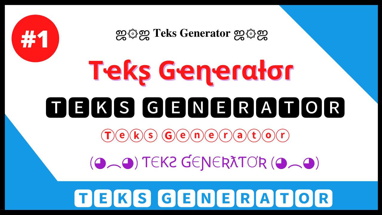 Teks Generator