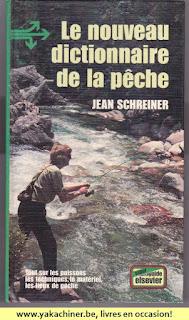 Jean Schreiner, le nouveau dictionnaire de la pêche, 1975