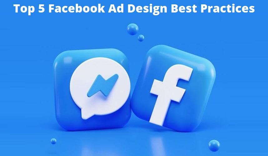 Facebook Ad Design Best Practices