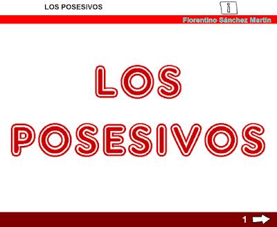 http://www.ceiploreto.es/sugerencias/cplosangeles.juntaextremadura.net/web/curso_3/lengua/posesivos_3/posesivos_3.html