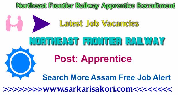 Northeast Frontier Railway Apprentice Recruitment 2017 Apprentice