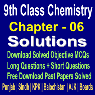 Online Solved Notes Chemistry Chapter six For Class 9th in PDF