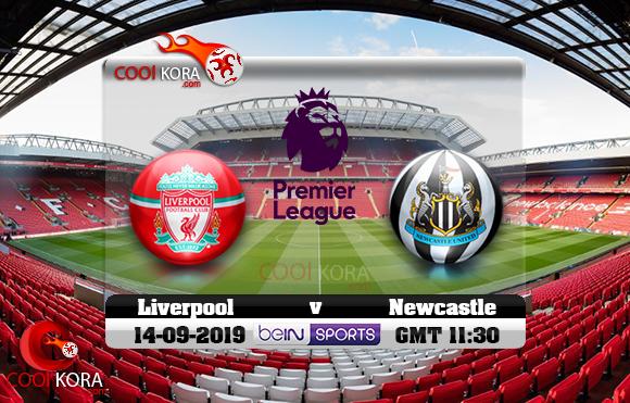 مشاهدة مباراة ليفربول ونيوكاسل يونايتد اليوم 14-9-2019 في الدوري الإنجليزي