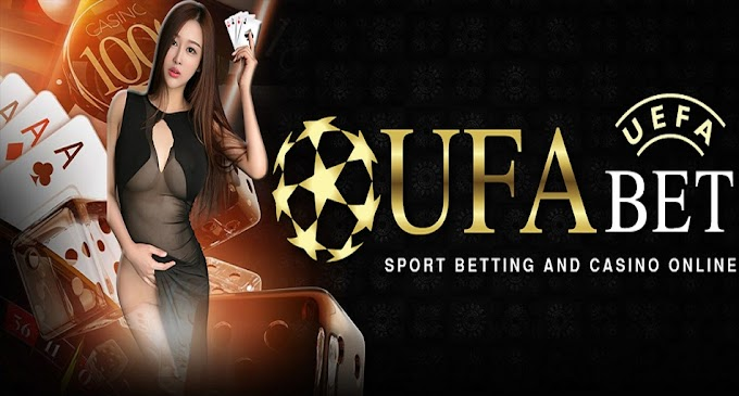 UFABET - Best Betting System of Online Casino