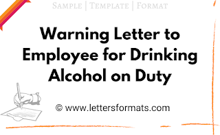 warning letter to employee for drinking alcohol on duty