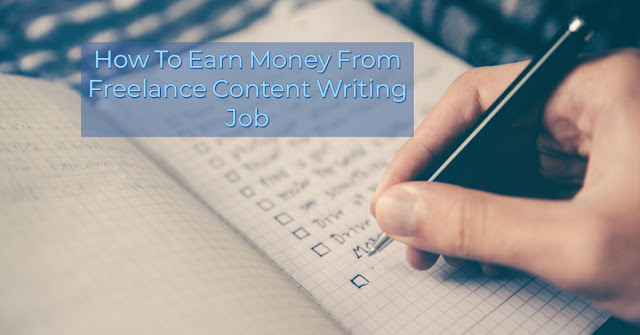 How To Earn Money From Freelance Content Writing Job