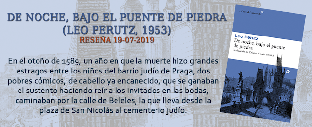 http://inquilinasnetherfield.blogspot.com/2019/07/resena-by-mh-de-noche-bajo-el-puente-de-piedra-leo-perutz.html