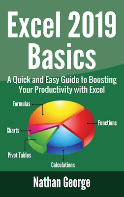 [Free ebook pdf]Excel 2016 Basics: A Quick And Easy Guide To Boosting Your Productivity With Excel