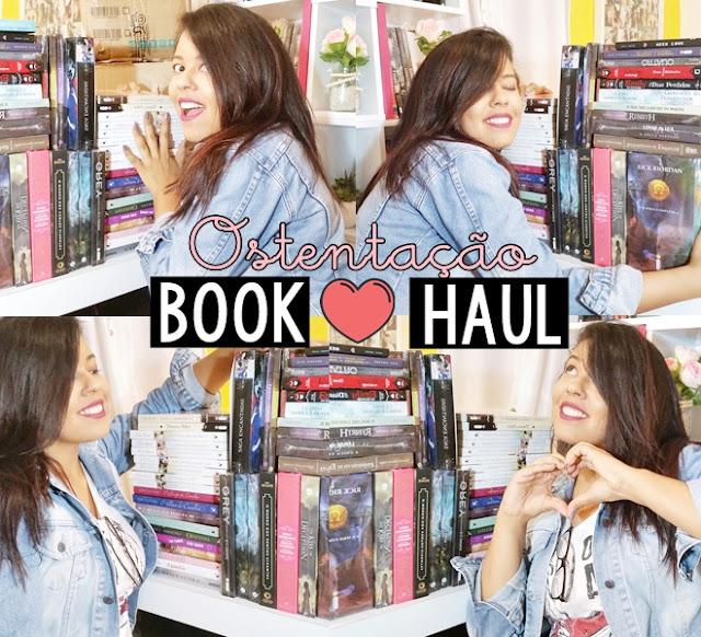 Book Haul da ostentação