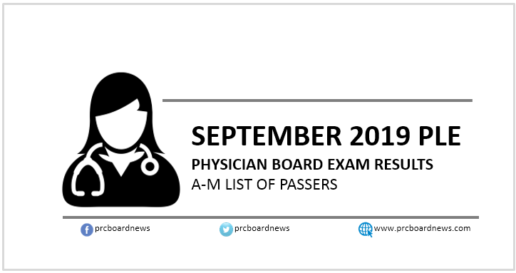 A-M Passers: September 2019 Physician, Medicine board exam PLE result